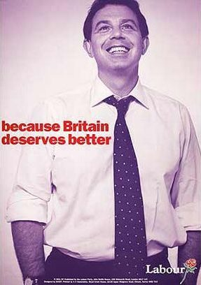 Tony Blair - Because Britain Deserves Better 1997 election campaign poster