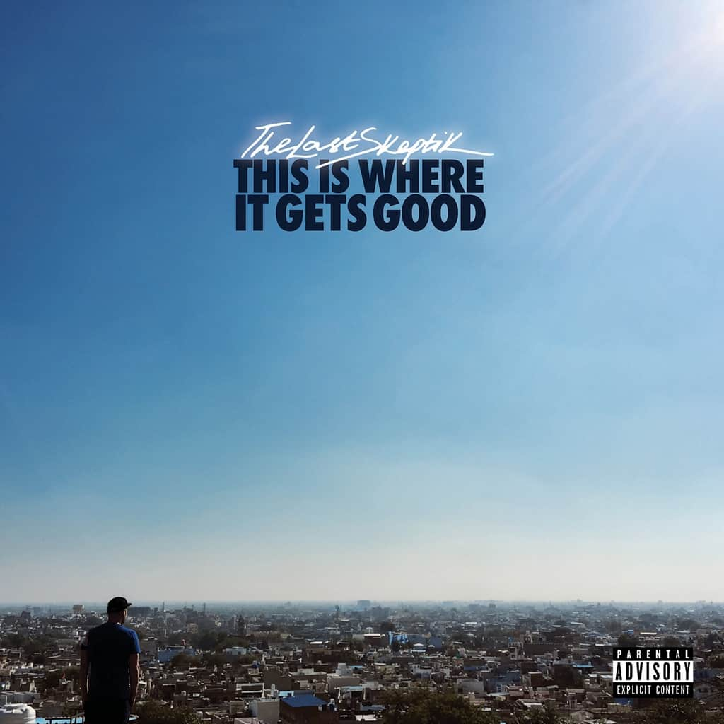 This Is Where It Gets Good cover by DJ The Last Skeptik
