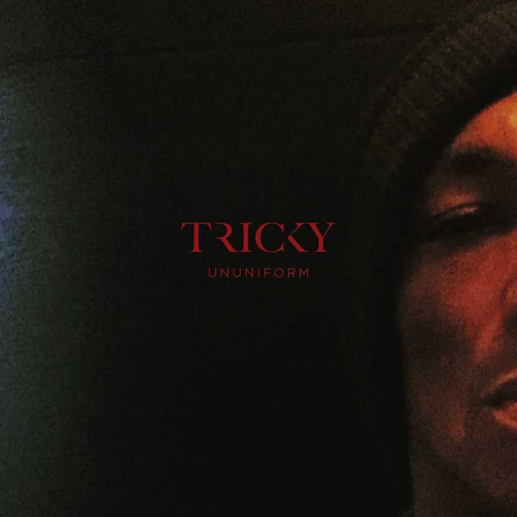 "Tricky ""Ununiform"""