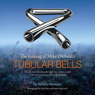 The book cover of The Making of Mike Oldfield's Tubular Bells