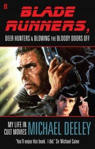 The front cover of Michael Deeley's book featuring the poster for Blade Runner and Harrison Ford