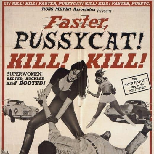 The original movie poster for Faster Pussycat Kill! Kill!, featuring a woman overpowering a man