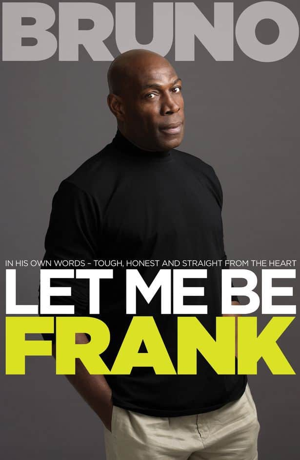 Frank Bruno book cover - 'Let Me Be Frank'