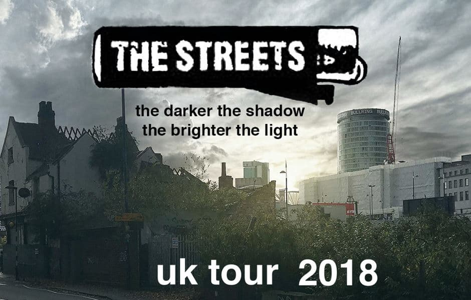 The Streets 2018 tour