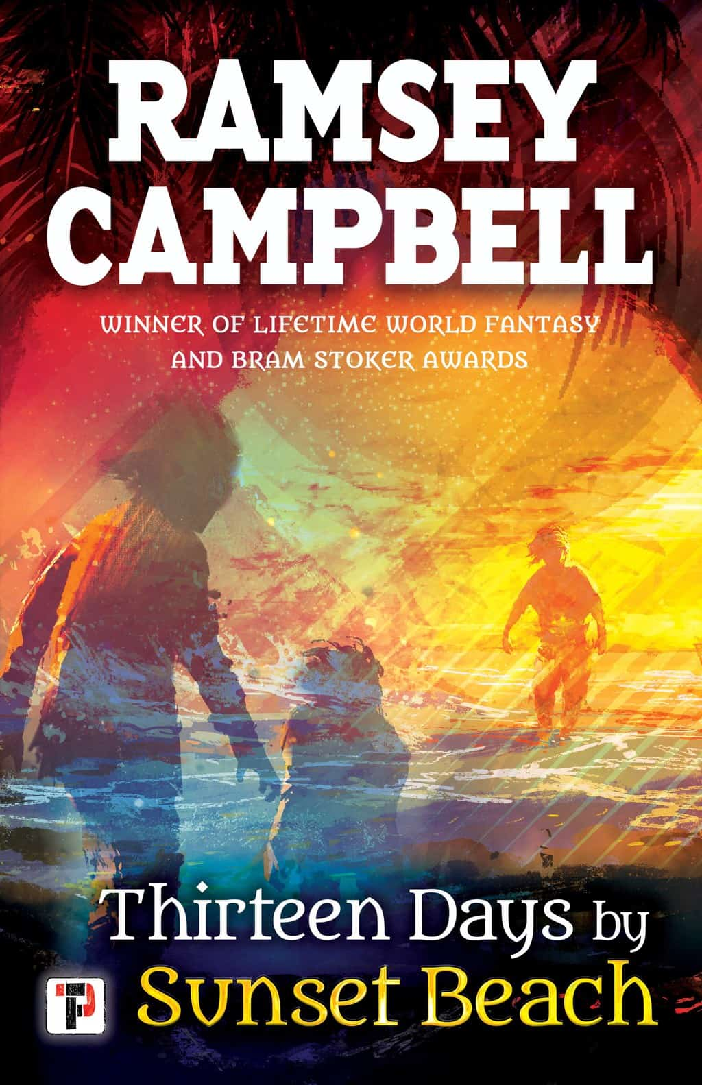 Thirteen Days by Sunset Beach by Ramsey Campbell