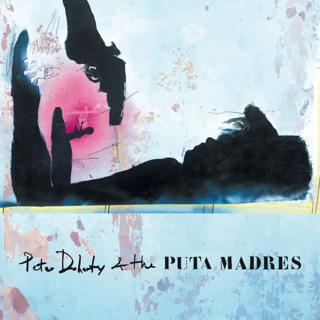 Cover of Peter Doherty & The Puta Madres by Peter Doherty & The Puta Madres
